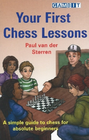 Your First Chess Lessons, Paul van der Sterren