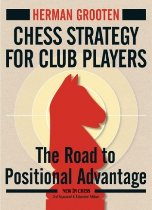 Chess Strategy for the Club Players, The road to positional advantage